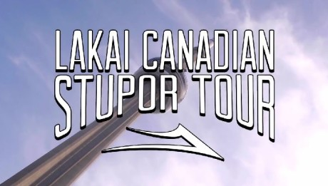 LAKAI _ CANADA STUPOR TOUR FEATURE