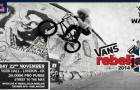 Vans rebeljam – 21 & 22 November 2014 – London, UK
