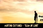 "Martino Cattaneo ""Slam or Land"""