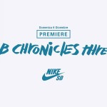 Nike SB Chronicles Vol.3 Premiere @ Big Air Lab