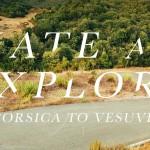 Skate & Explore - Corsica To Vesuvius