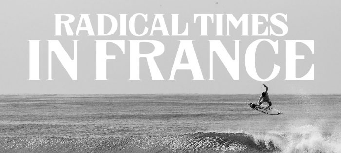 Radical Times in France