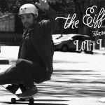 Loaded Boards | The Eiffel Effect with Lotfi Lamaali