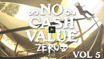 "Zero Skateboards ""No Cash Value Vol. 5"" Video"