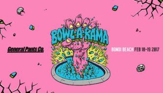 GENERAL PANTS BOWL-A-RAMA BONDI 2017