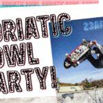 Adriatic Bowl Party!