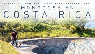 Mongoose En Costa Rica Part 2 – The Riding
