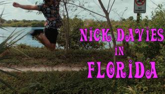 NICK DAVIES IN FLORIDA 2017