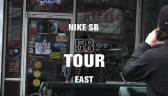 Nike SB | 58 Tour | East