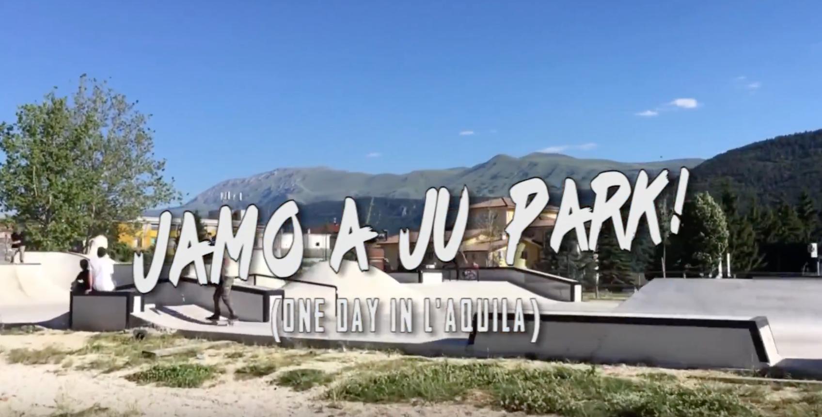 Kahuna - Jamo a Ju Park (One Day in L'Aquila)