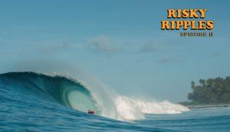 RISKY RIPPLES – Ep 2
