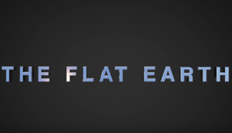 THE FLAT EARTH – Official Trailer