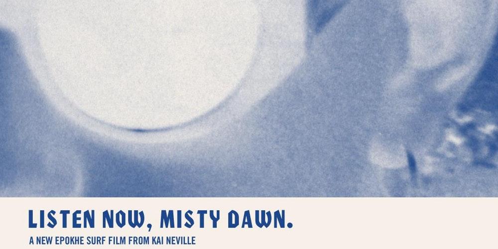 'Listen Now, Misty Dawn' - EPOKHE
