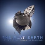 THE FLAT EARTH – Official Trailer #3