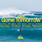 GONE TOMORROW – HAWAII