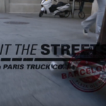 Paris Truck Co. | Hit the Streets | Barcelona