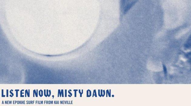 'Listen Now, Misty Dawn'