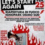 "Come on let's start again ""riapertura IGNO PARK Osimo"""