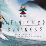 Rip Curl – The Search feat. Mick Fanning | Unfinished Business