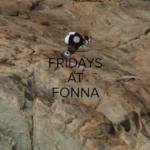 FRIDAYS AT FONNA – Season.5 Ep.2
