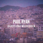 BMX - Paul Ryan Barcelona Weekender