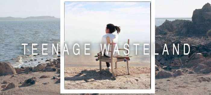 TEENAGE WASTELAND ft. DUO DUO – LOADED BOARDS