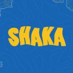 Shaka – teaser