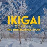 IKIGAI- The Shin Bijayima Story