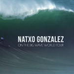 Natxo Gonzalez - Big Wave World Tour