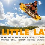 A LITTLE LATE | Nitro Snowboards at Woodward Copper
