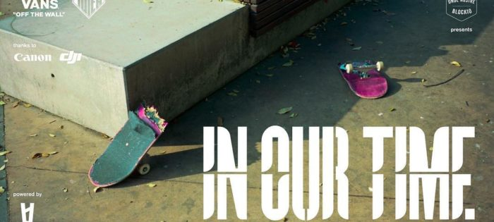"""IN OUR TIME """"A short film about skateboarding"""""""
