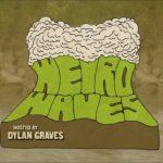 Weird Waves Season 1- The Severn Bore (UK)