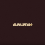 MILANO SHMOOD 🤤