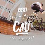 BSD BMX - Liam Zingbergs - Kicked Outta Cali