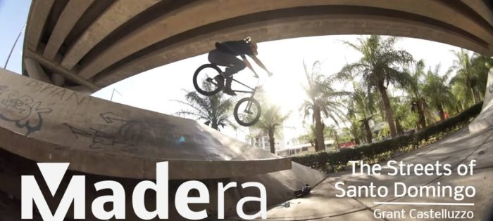 Madera BMX – In The Streets Of Santo Domingo