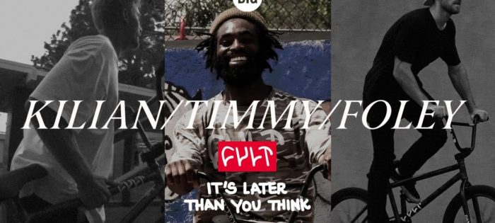 """KILIAN/TIMMY/FOLEY – CULT CREW """"It's Later Than You Think"""""""