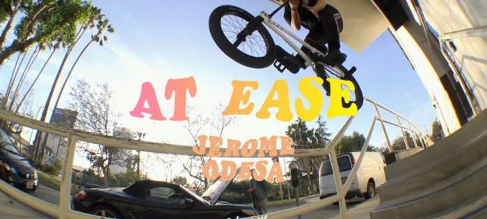 JEROME ODESA   Odyssey BMX – At Ease