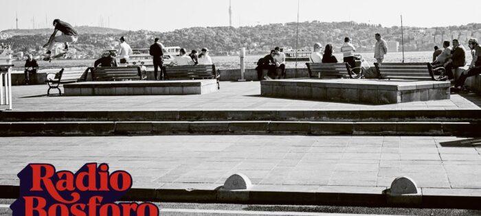 Radio Bosforo – Vans Italy in Istanbul
